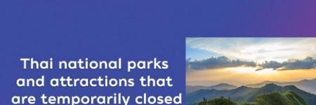 Update on Thai national parks and attractions that are temporarily closed